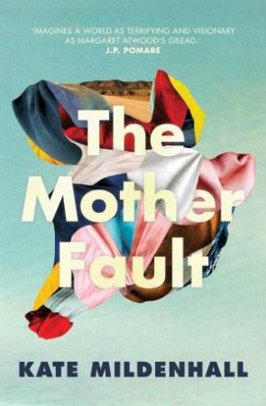 Mother Fault by Kate Mildenhall