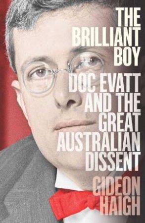 The Brilliant Boy by Gideon Haigh