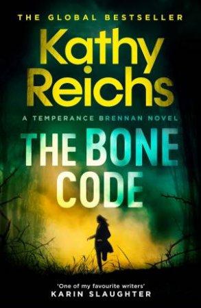 The Bone Code by Kathy Reichs