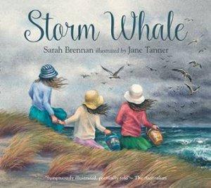 Storm Whale by Sarah Brennan & Jane Tanner