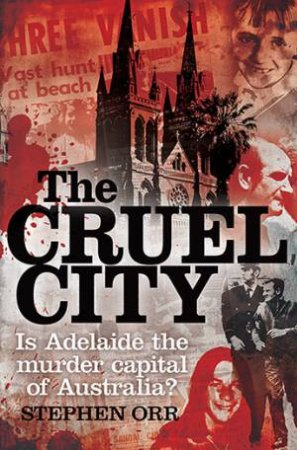 The Cruel City by Stephen Orr