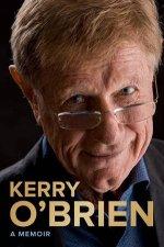 Kerry OBrien A Memoir