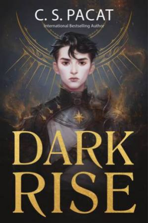 Dark Rise by C S Pacat