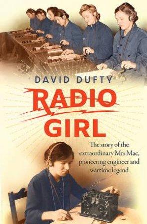 Radio Girl by David Dufty