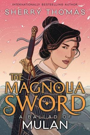 The Magnolia Sword
