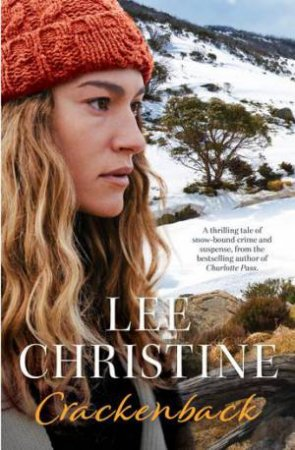 Crackenback by Lee Christine