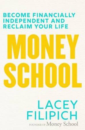 Money School by Lacey Filipich