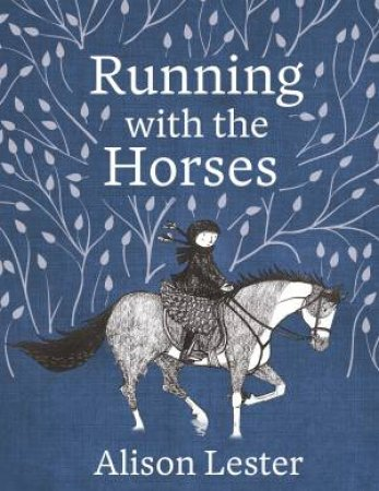 Running With The Horses (Young Readers' Edition)