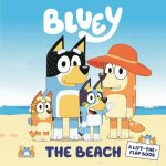 Bluey: The Beach: A Lift-The-Flap Book by Various