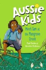 Aussie Kids Meet Sam At The Mangrove Creek