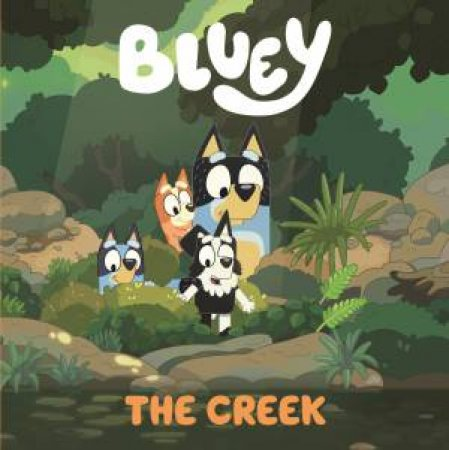 Bluey: The Creek by Various
