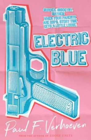 Electric Blue by Paul F. Verhoeven