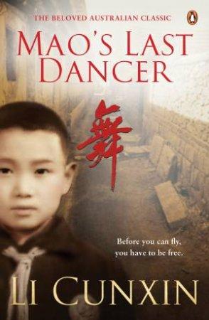 Mao's Last Dancer by Li Cunxin & Li Cunxin