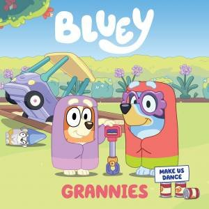 Bluey: Grannies by Various