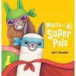 Macca And Al Super Pals