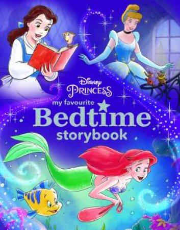 Disney Princess: My Favourite Bedtime Storybook by Various