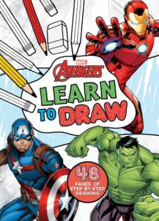 Avengers: Learn To Draw (Marvel) by Various