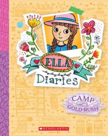 Camp Gold Rush by Meredith Constain & Danielle McDonald