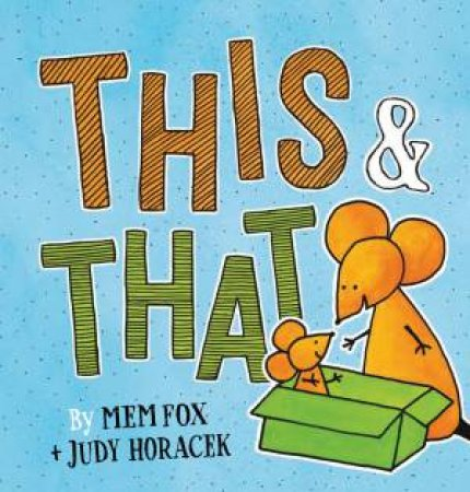 This And That by Mem Fox