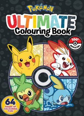 Pokemon: Ultimate Colouring Book by Various