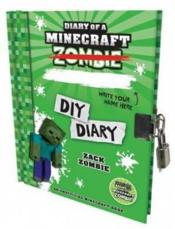 Diary Of A Minecraft Zombie: DIY Diary HB Lockable Edition