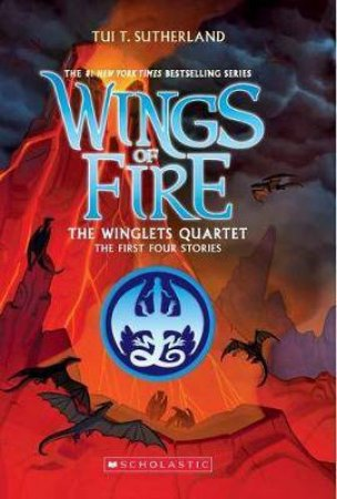 The Winglets Quartet: The First Four Stories by Tui T Sutherland