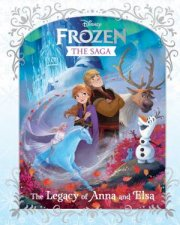 Frozen The Saga The Legacy Of Anna And Elsa