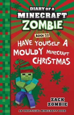 Have Yourself A Mouldy Minecraft Christmas