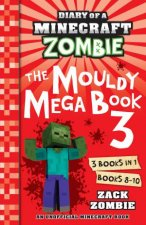 Diary Of A Minecraft Zombie The Mouldy Mega Book 3