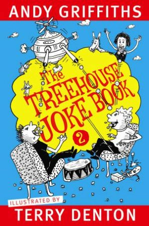 The Treehouse Joke Book 2 by Andy Griffiths & Terry Denton