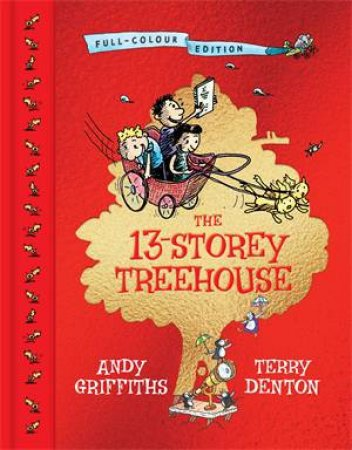 The 13-Storey Treehouse (Full Colour Edition) by Andy Griffiths & Terry Denton