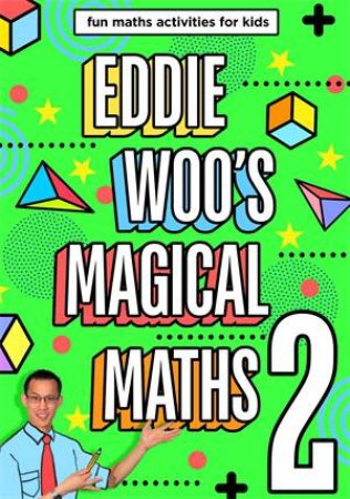 Eddie Woo's Magical Maths 2 by Eddie Woo