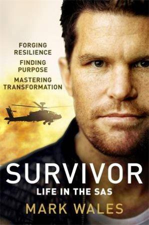 Survivor: Life In The SAS by Mark Wales