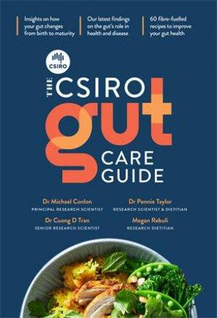 The CSIRO Gut Care Guide by Michael Conlon & Pennie Taylor & Cuong Tran & Megan Rebuli