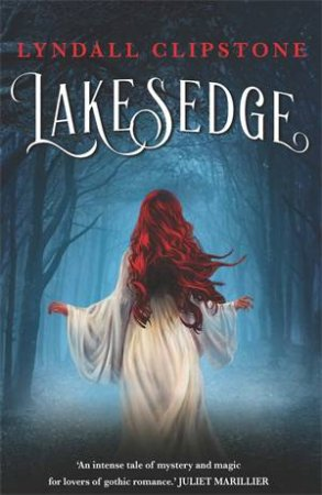 Lakesedge by Lyndall Clipstone