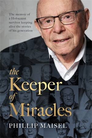 The Keeper Of Miracles by Phillip Maisel