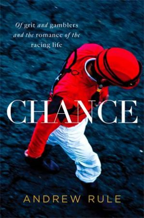 Chance by Andrew Rule