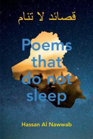 Poems That Do Not Sleep by Hassan al Nawwab