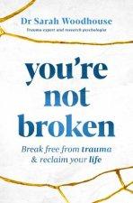 Youre Not Broken