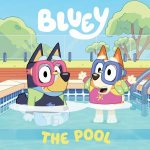 Bluey: The Pool by Various