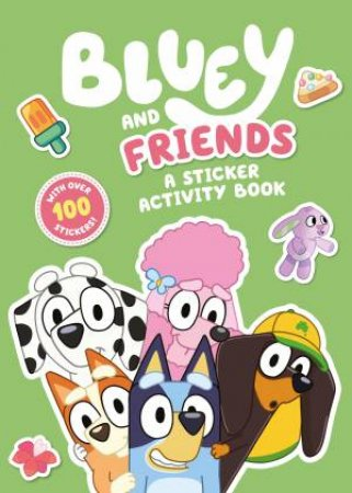 Bluey: Bluey and Friends by Various