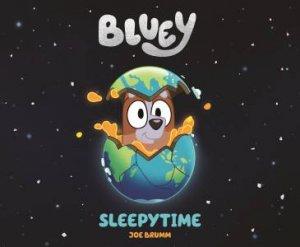 Bluey: Sleepytime by Various