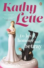To Love Honour And Betray