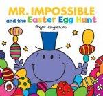 Mr Men Mr Impossible And The Easter Egg Hunt