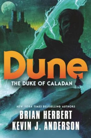 The Duke Of Caladan by Brian Herbert and Kevin J. Anderson