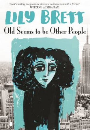 Old Seems To Be Other People by Lily Brett