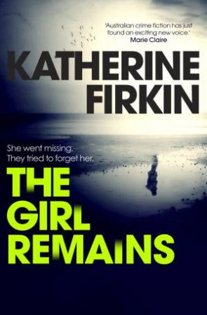 The Girl Remains by Katherine Firkin