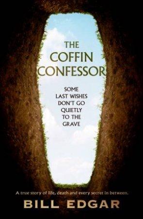 The Coffin Confessor by William Edgar