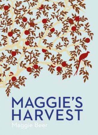 Maggie's Harvest by Maggie Beer