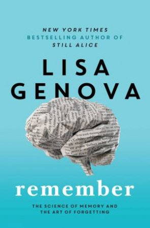Remember by Lisa Genova
